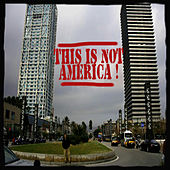 This Is Not America! by Various Artists