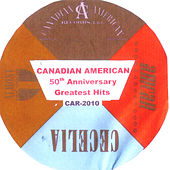 Canadian American Greatest Hits 50th Anniversary by Various Artists