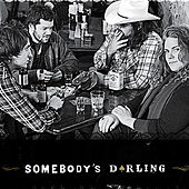 Somebody's Darling by Somebody's Darling