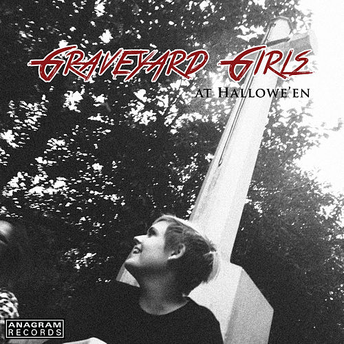 Graveyard Girls at Hallowe'en by Various Artists