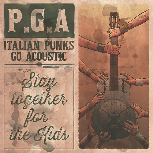 PGA - Stay Together for the Kids by Various Artists