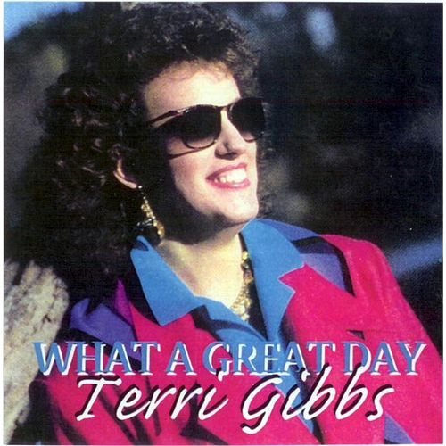 What a Great Day by Terri Gibbs