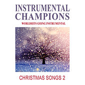 Christmas Songs 2 by Instrumental Champions
