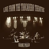 Live from the Trocadero Theatre by Shane Palko