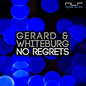 No Regrets by Gerard