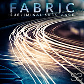 Fabric by Subliminal Substance