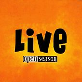Live by Open Season