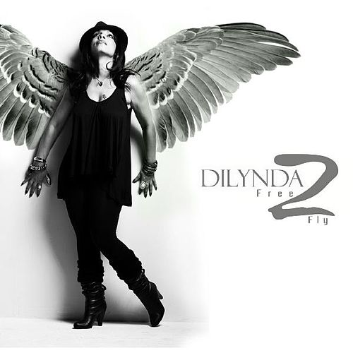 Free to Fly by Dilynda