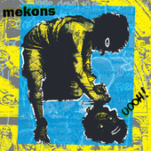 OOOH! (Out Of Our Heads) by The Mekons