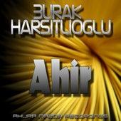 Ahir by Burak Harsitlioglu