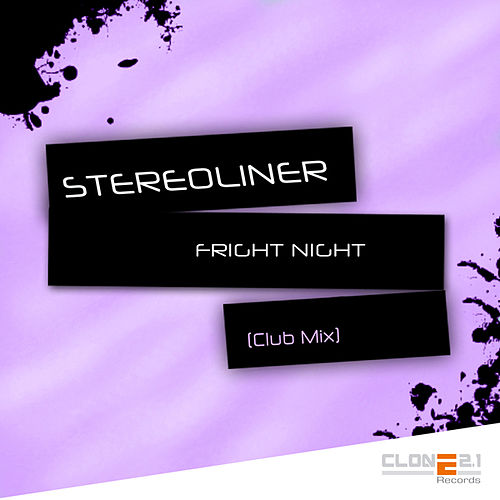 Fright Night (Club Mix) by Stereoliner