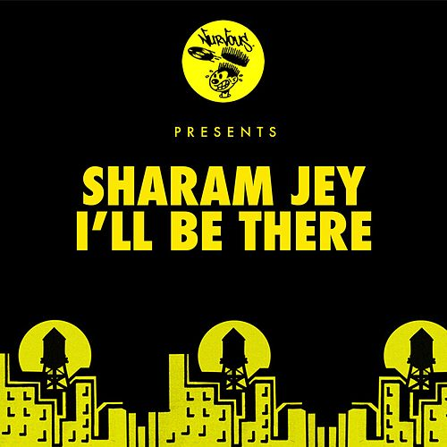 I'll Be There by Sharam Jey
