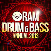 RAM Drum & Bass Annual 2013 by Various Artists