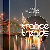Trance Trends 6 by Various Artists