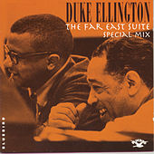 The Far East Suite: Special Mix by Duke Ellington