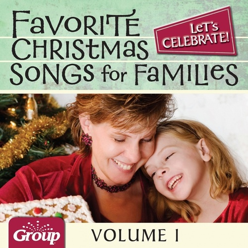 Let's Celebrate! Favorite Christmas Songs for Families, Vol. 1 by GroupMusic