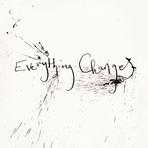 Everything Changes by Rachel Sermanni