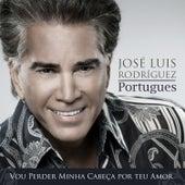 Vou perder minha cabeça por teu amor by Jose Luis Rodriguez