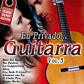 En Privado... Guitarra Vol. 3 by Various Artists