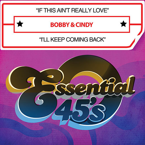 If This Ain't Really Love / I'll Keep Coming Back (Digital 45) by Bobby