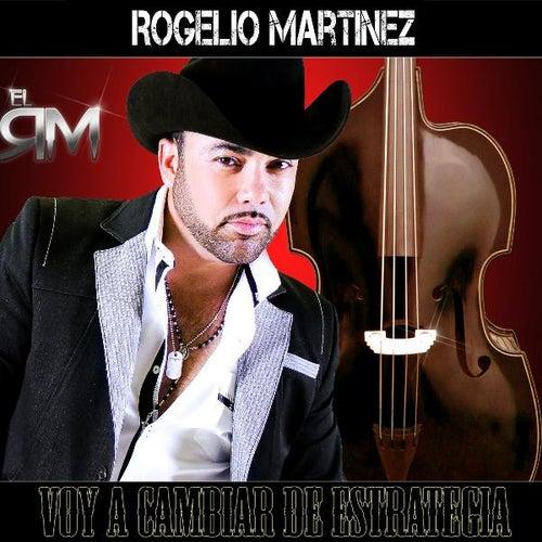 Voy a Cabiar De Estrategia by Rogelio Martinez 'El Rm'
