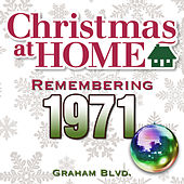 Christmas at Home: Remembering 1971 by Graham BLVD