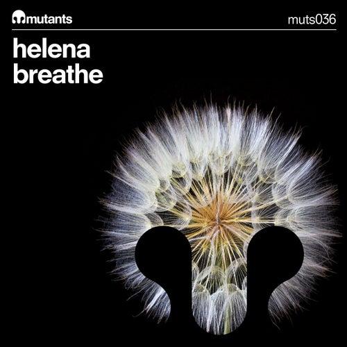 Breathe by Helena