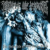 The Principle Of Evil Made Flesh by Cradle of Filth