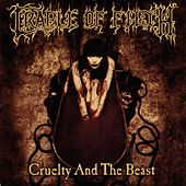 Cruelty And The Beast by Cradle of Filth