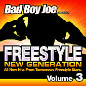 Badboyjoe Freestyle New Generation Vol.3 by Various Artists