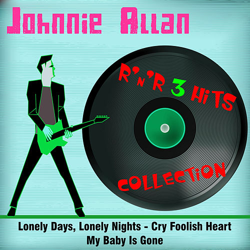 3 Hits by Johnnie Allan