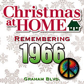 Christmas at Home: Remembering 1966 by Graham BLVD