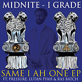Same I Ah One - EP by Midnite