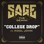 College Drop by Sage The Gemini
