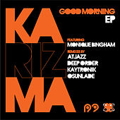 Good Morning EP by Karizma