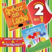 Colección 2 en 1: Arroz Con Leche & Las Mejores Canciones del Topo Yiyio by Various Artists
