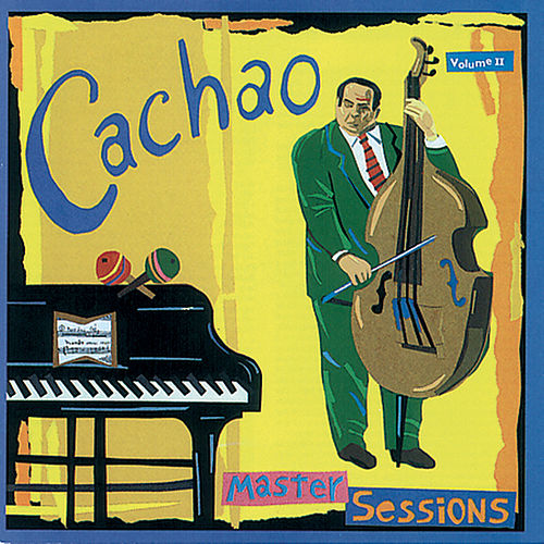 Master Sessions Vol. 2 by Israel 'Cachao' Lopez