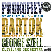 Prokofiev:  Symphony No. 5 and Bartók:  Concerto for Orchestra by George Szell