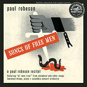 Songs of Free Men by Lawrence Brown; Paul Robeson Jr.