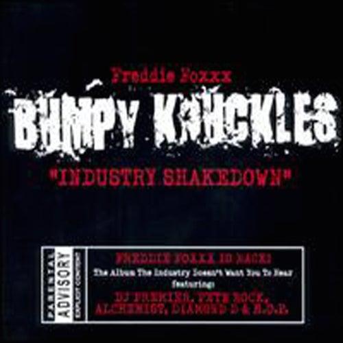 Industry Shakedown by Freddie Foxxx / Bumpy Knuckles