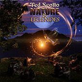 Nature & Legendes by Ted Scotto