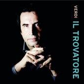 Verdi: Il trovatore by Riccardo Muti; Salvatore Licitra