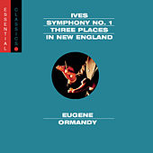 Ives: Symphony No. 1; Three Places In New England; Robert Browning Overture by Various Artists