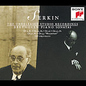 Beethoven:  Unreleased Studio Recordings - Piano Sonatas by Rudolf Serkin