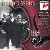 Mendelssohn:  Piano Trios, Op. 49 & Op. 66 by Eugene Istomin; Isaac Stern; Leonard Rose
