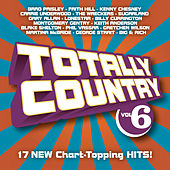 Totally Country Vol. 6 by Various Artists