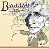 Leonard Bernstein: Super Hits, Vol. 1 by Various Artists