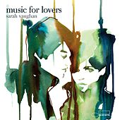 Music For Lovers by Sarah Vaughan