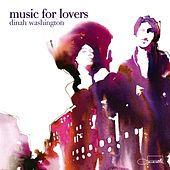 Music For Lovers by Dinah Washington