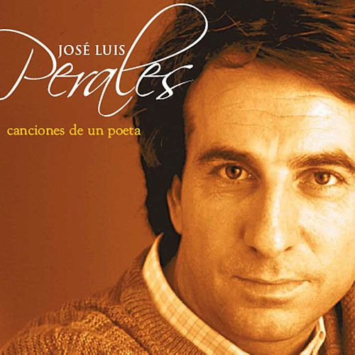 Canciones De Un Poeta by Jose Luis Perales